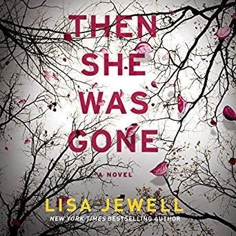 Then She Was Gone Audiobook