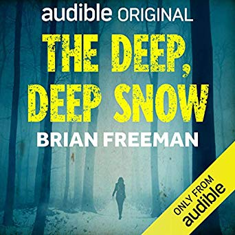 The Deep, Deep Snow Audiobook