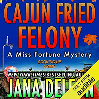 Cajun Fried Felony Audiobook