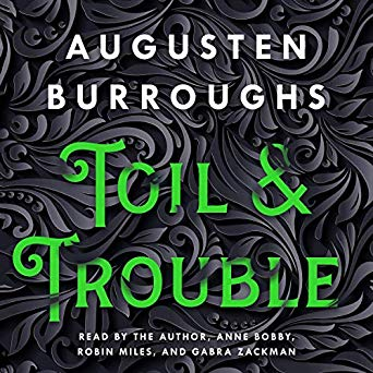 Toil & Trouble Audiobook